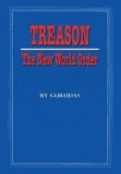 Treason: The New World Order