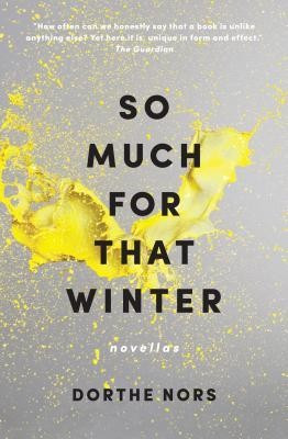 So Much for That Winter: Novellas foto