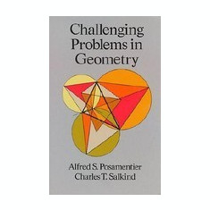 Challenging Problems in Geometry - Carte in engleza