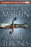 A Game of Thrones: A Song of Ice and Fire: Book One