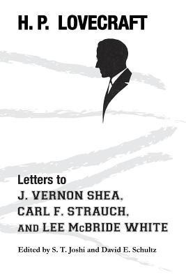 Letters to J. Vernon Shea, Carl F. Strauch, and Lee McBride White foto mare