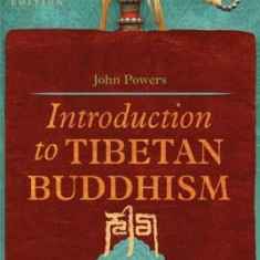 Introduction to Tibetan Buddhism - Carte in engleza