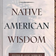 Native American Wisdom - Carte in engleza