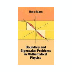 Boundary and Eigenvalue Problems in Mathematical Physics - Carte in engleza