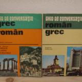 GHID DE CONVERSATIE GREC -ROMAN, ROMAN -GREC( 2 vol)