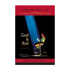 God Is Red: A Native View of Religion, 30th Anniversary Edition - Carte in engleza