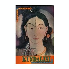 Aghora II: Kundalini - Carte in engleza
