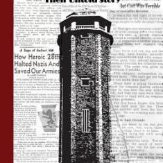 The Heroes of Hosingen: Their Untold Story - Carte in engleza