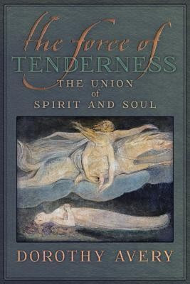 The Force of Tenderness: The Union of Spirit and Soul foto mare
