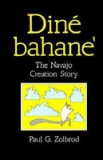 Din Bahane': The Navajo Creation Story