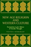 New Age Religion and Western Culture: Estericism in the Mirror of Secular Thought