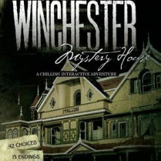 The Winchester Mystery House: A Chilling Interactive Adventure - Carte in engleza
