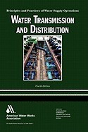Water Transmission and Distribution: Principles and Practices of Water Supply Operations foto mare