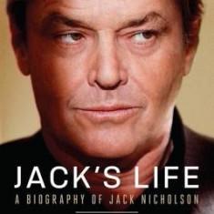 Jack's Life: A Biography of Jack Nicholson
