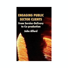 Engaging Public Sector Clients - Carte in engleza