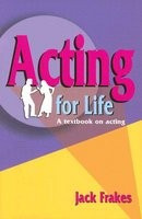 Acting for Life: A Textbook on Acting foto mare