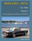 Mercedes-Benz, the 1960s, Volume 2: W100, W108, W109, W113