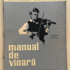 MANUAL DE VIOARA Volumul I - Geanta, Manoliu + ANEXA III si IV
