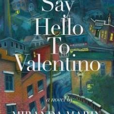 Say Hello to Valentino - Carte in engleza