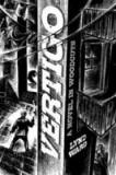 Vertigo Vertigo: A Novel in Woodcuts a Novel in Woodcuts