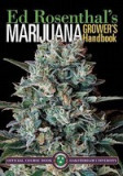 Marijuana Grower's Handbook: Ask Ed Edition: Your Complete Guide for Medical & Personal Marijuana Cultivation