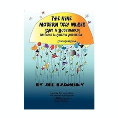 The Nine Modern Day Muses (and a Bodyguard) Third Edition - Carte in engleza