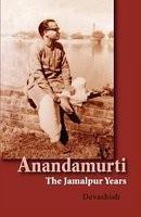 Anandamurti: The Jamalpur Years foto mare