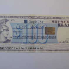 100 U.S. Dollar Travelers Cheque Lloyds TSB/Cec american calatorie de 100 dolari - bancnota america, An: 2010