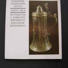 Lucrari de giuvaergerie din Muzeul Debrecen, Ungaria. - Album Muzee