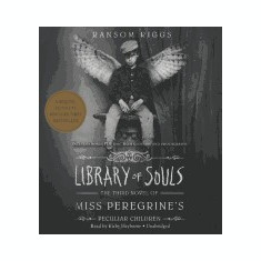 Library of Souls: The Third Novel of Miss Peregrine S Peculiar Children - Carte in engleza