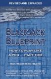 Blackjack Blueprint: How to Play Like a Pro... Part-Time