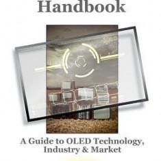 The Oled Handbook (2016 Edition) - Carte in engleza