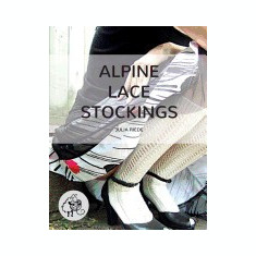Alpine Lace Stockings: Traditional Knitting Patterns from Austria and Bavaria - Carte in engleza