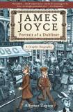 James Joyce: Portrait of a Dubliner--A Graphic Biography
