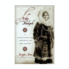 Ada Blackjack: A True Story of Survival in the Arctic - Carte in engleza