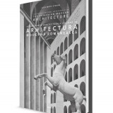 Interferente italiene in arhitectura moderna romaneasca 100 ilustratii - Carte Arhitectura