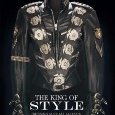 The King of Style: Dressing Michael Jackson - Carte in engleza