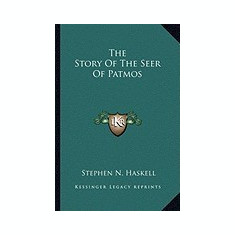 The Story of the Seer of Patmos - Carte in engleza