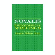 Novalis: Philosophical Writings - Carte in engleza