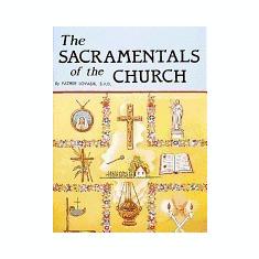The Sacramentals of the Church