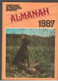 (C7311) ALMANAHUL VANATORUL SI PESCARUL SPORTIV 1987
