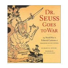 Dr Seuss Goes to War - Carte in engleza