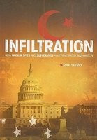 Infiltration: How Muslim Spies and Subversives Have Penetrated Washington foto mare