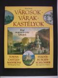 Orase - Cetati - Castele  din  Ungaria.  Limba engleza, germana, maghiara.