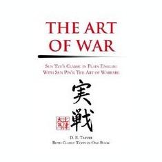 The Art of War: Sun Tzu's Classis in Plain English with Sun Pin's: The Art of Warfare