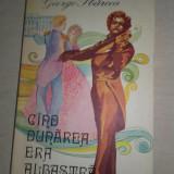 GEORGE SBARCEA(dedicatie/semnatura) CAND DUNAREA ERA ALBASTRA, 1977 - Carte de lux