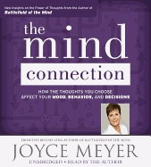 The Mind Connection: How the Thoughts You Choose Affect Your Mood, Behavior, and Decisions foto mare