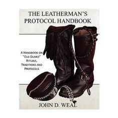 The Leatherman's Protocol Handbook: A Handbook on