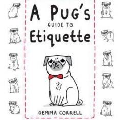 A Pug's Guide to Etiquette - Carte in engleza