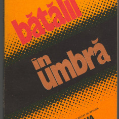 (C7297) BATALII IN UMBRA. ALMANAH EDITAT DE REVISTA STEAUA